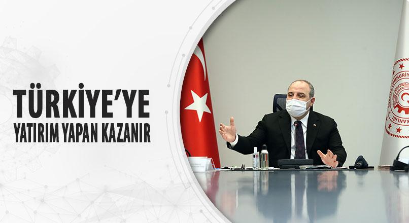 """Sanayi ve Teknoloji Bakanı Varank """"Türkiye'ye Yatırım Yapan Kazanır"""""""
